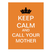 KEEP CALM And Call Your Mother Postcard (Orange)