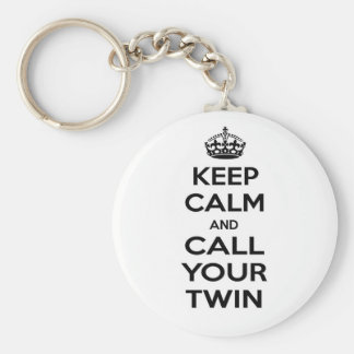 Keep Calm and Call Your Twin Basic Round Button Keychain