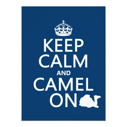 Keep Calm and Camel On (all colors) 5.5x7.5 Paper Invitation Card