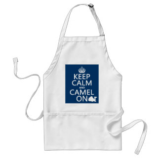 Keep Calm and Camel On (all colors) Adult Apron