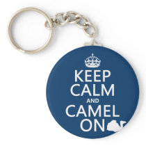 Keep Calm and Camel On (all colors) Keychain