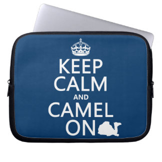 Keep Calm and Camel On (all colors) Laptop Computer Sleeves