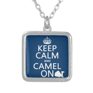 Keep Calm and Camel On (all colors) Square Pendant Necklace