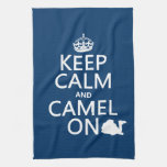 Keep Calm and Camel On (all colors) Towel