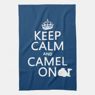 Keep Calm and Camel On (all colors) Towels