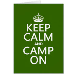 Greeting Card with Keep Calm and Camp On design