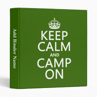 Keep Calm and Camp On 3 Ring Binder