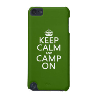 Keep Calm and Camp On iPod Touch 5G Case