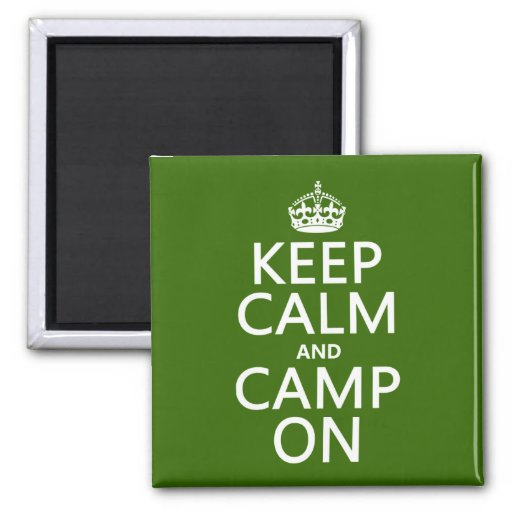 Keep Calm and Camp On Fridge Magnets