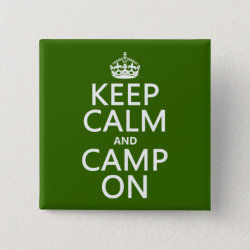 Square Button with Keep Calm and Camp On design