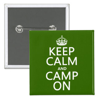 Keep Calm and Camp On Pinback Button