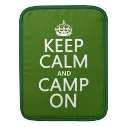 iPad Sleeve with Keep Calm and Camp On design