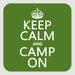 Square Sticker with Keep Calm and Camp On design