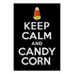 Keep Calm and Candy Corn on Black Poster