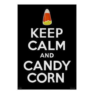 Keep Calm and Candy Corn on Black Print