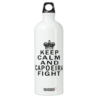 Keep Calm And Capoeira Fight Water Bottle
