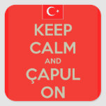 Keep Calm and Capul On Square Sticker