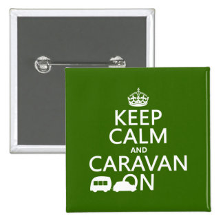 Keep Calm and Caravan On (customizable colors) Pinback Button