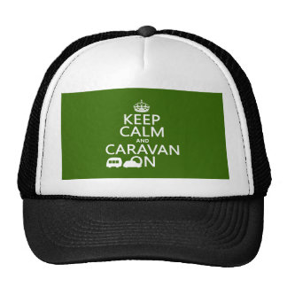 Keep Calm and Caravan On (customizable colors) Trucker Hat