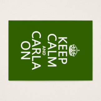 Keep Calm and Carla On - any background color Business Card
