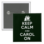 Keep Calm and Carol On Buttons