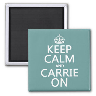 Keep Calm and Carrie On (any background color) 2 Inch Square Magnet