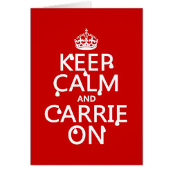 Greeting Card with Keep Calm and Carrie On design