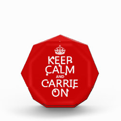 Small Acrylic Octagon Award with Keep Calm and Carrie On design