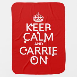 Baby Blanket with Keep Calm and Carrie On design