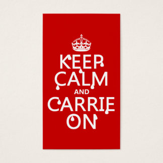 Keep Calm and Carrie On - blood - all colors Business Card