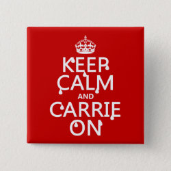 Square Button with Keep Calm and Carrie On design