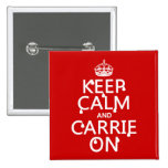 Keep Calm and Carrie On - blood - all colors Pinback Button