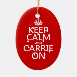 Keep Calm and Carrie On - blood - all colors Ceramic Ornament