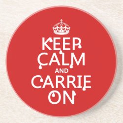 Sandstone Drink Coaster with Keep Calm and Carrie On design