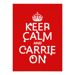 5.5' x 7.5' Invitation / Flat Card with Keep Calm and Carrie On design
