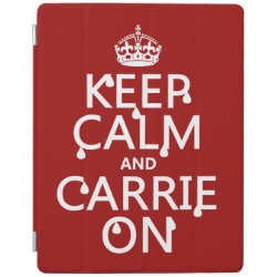 iPad 2/3/4 Cover with Keep Calm and Carrie On design