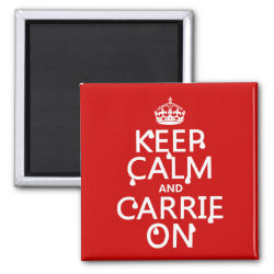 Square Magnet with Keep Calm and Carrie On design