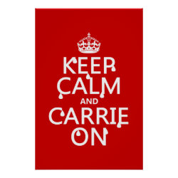 Matte Poster with Keep Calm and Carrie On design