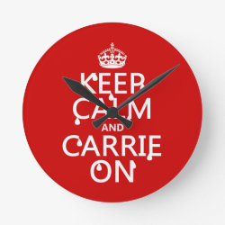 Medium Round Wall Clock with Keep Calm and Carrie On design