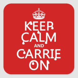 Square Sticker with Keep Calm and Carrie On design