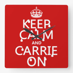 Square Wall Clock with Keep Calm and Carrie On design