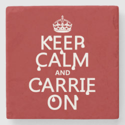 Marble Coaster with Keep Calm and Carrie On design