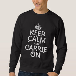 Men's Basic Sweatshirt with Keep Calm and Carrie On design