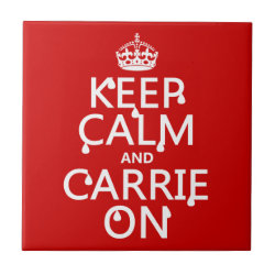 Small Ceremic Tile (4.25' x 4.25') with Keep Calm and Carrie On design
