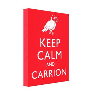 Keep Calm and Carrion Canvas Print