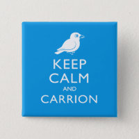 Keep Calm & Carrion (crow) Square Button