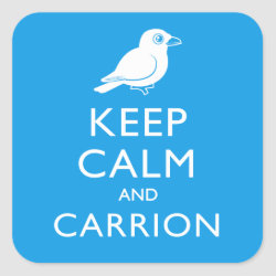 Square Sticker with Keep Calm and Carrion design