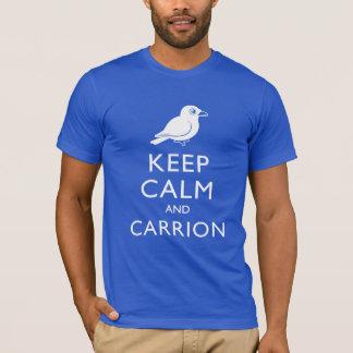 Keep Calm and Carrion (crow) T-Shirt