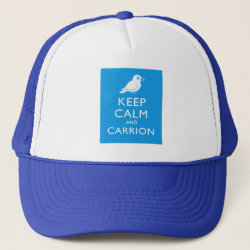 Trucker Hat with Keep Calm and Carrion design