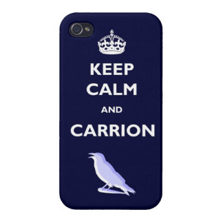 Keep Calm And Carrion IPhone 4 Case